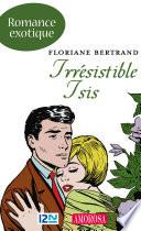 Irrésistible Isis