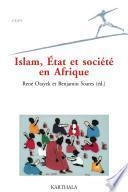 Islam, état et société en Afrique