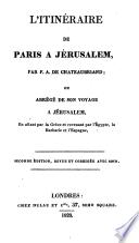Itinéraire de Paris à Jérusalem, ou abrégé de son voyage à Jérusalem