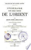 Itinéraire descriptif, historique et arquéologique de l ́Orient