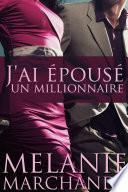J'ai Épousé Un Millionnaire