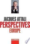 Jacques Attali - Perspectives Europe