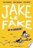 Jake le Fake -
