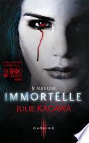 Je suis une Immortelle
