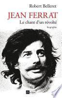 Jean Ferrat - Le chant d'un révolté