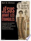 Jésus avant les évangiles