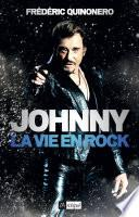 Johnny, la vie en rock