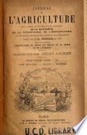 Journal de l'agriculture, de la ferme et des maisons de campagne, de la viticulture, de l'horticulture, de l'économie rurale et des intérêts de la propriété