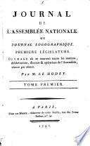 Journal de l'Assemblée nationale; ou, Journal logographique, premiere législature, par m. le Hodey