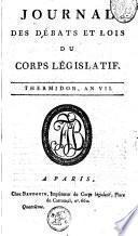 Journal des débats et des décrets, ou Récrit de ce qui s'est passé aux séances de l'assemblée nationale depuis le 17 juin 1789, jusqu'au premier septembre de la même année
