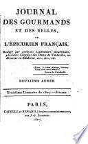Journal des gourmands et des belles, ou, L'épicurien français ...