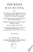 Journal des mines ou Recueil de mémoires sur l'exploitation des mines et sur les sciences et les arts qui s'y rapportent