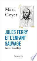 Jules Ferry et l'enfant sauvage