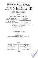Jurisprudence commerciale des Flandres et des tribunaux de commerce belges
