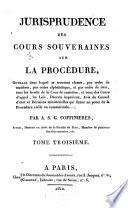 Jurisprudence des cours souveraines sur la procédure