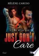 Just don't care tome 3