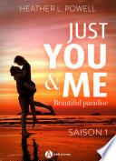 Just You and Me – Teaser saison 1