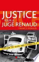Justice pour le juge Renaud