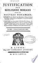 Justification des réflexions morales sur le nouveau testament ...