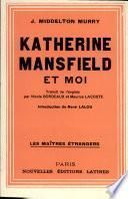 KATHERINE MANSFIELD ET MOI Par J. MIDDLETON MURRAY