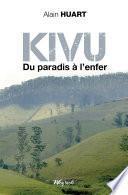 Kivu - Du paradis à l'enfer