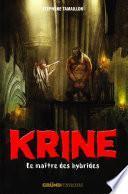 Krine, tome 3 - Le maître des Hybrides