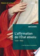L'affirmation de l'État absolu 1492-1652