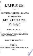 L'Afrique, ou Histoire, moeurs, usages et coutumes des africains