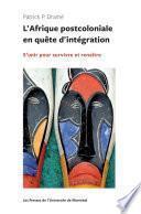 L'Afrique postocoloniale en quête d'intégration