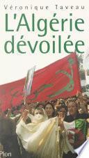 L'Algérie dévoilée