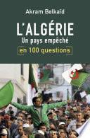 L'Algérie en 100 questions