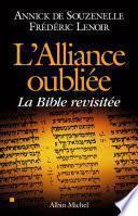 L' Alliance oubliée : La Bible revisitée