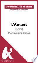 L'Amant de Marguerite Duras - Incipit