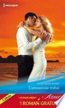 L'amoureuse trahie - Un amour de toujours