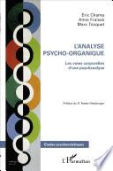 L'analyse psycho-organique
