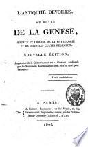 L'Antiquité dévoilée au moyen de la Genèse, source et origine de la mythologie et de tous les cultes religieux