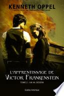 L'Apprentissage de Victor Frankenstein