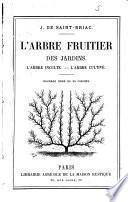 L'arbre fruitier des jardins, l'arbre inculte, l'arbre cultivé