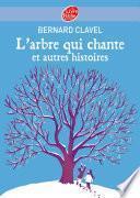L'arbre qui chante et autres histoires