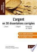 L'argent en 30 dissertations corrigées