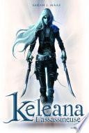 L'Assassineuse . Keleana