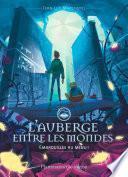L'Auberge entre les mondes (Tome 2) - Embrouilles au menu !
