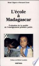 L'école à Madagascar