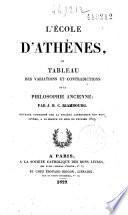 L'école d'Athènes ou tableau des variations et contradictions de la philosophie ancienne