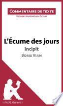 L'Écume des jours de Boris Vian - Incipit