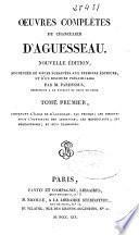 L'Éloge de D'Aguesseau, par Thomas ; Les discours pour l'ouverture des Audiences ; Les Mercuriales ; Les Requisitoires ; et huit plaidoyers (CXI, 499 p.)