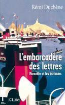 L'embarcadère des lettres