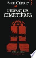L'enfant des cimetières