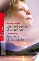 L'enfant secret d'un prince Au piège de la passion