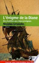 L'énigme de la Diane - des Antilles aus Mascareignes